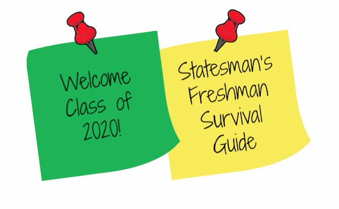 Statesman%27s+official+freshman+survival+guide