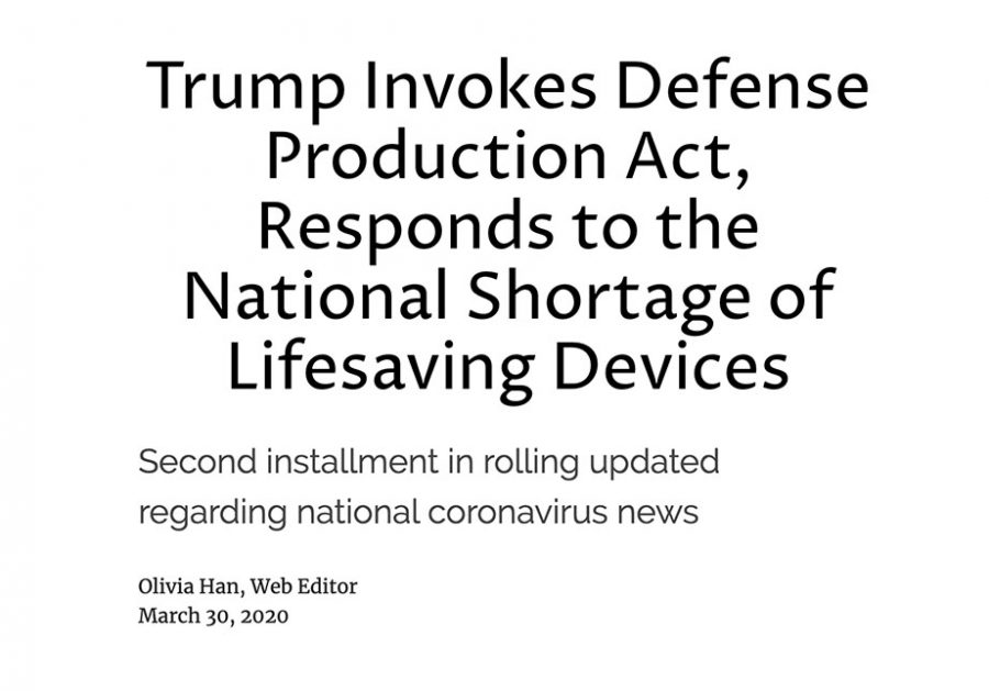 Trump Invokes Defense Production Act, Responds to the National Shortage of Lifesaving Devices