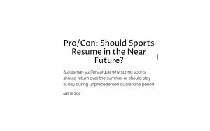 Pro/Con: Should Sports Resume in the Near Future?