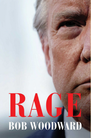 The cover page of Rage, which has brought up multiple controversies about Trump, Woodward, and the coronavirus. Photo courtesy of Simon and Schuster