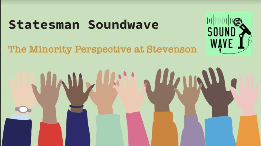Statesman+Soundwave%3A+The+Minority+Perspective+at+Stevenson+High+School